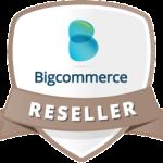 Bigcommerce Reseller
